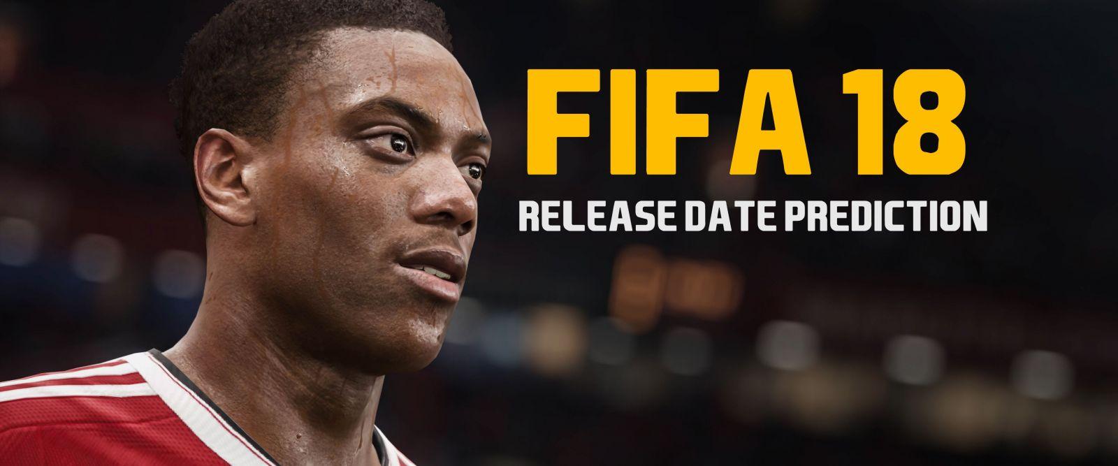 FIFA 18 Release Date Prediction